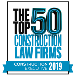 Construction Executive magazine's The Top 50 Construction Law Firms